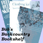 Bob's Backcountry Bookshelf